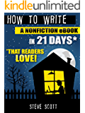 How to Write a Nonfiction eBook in 21 Days - That Readers LOVE!