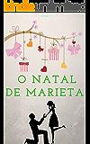 O NATAL DE MARIETA (Portuguese Edition)