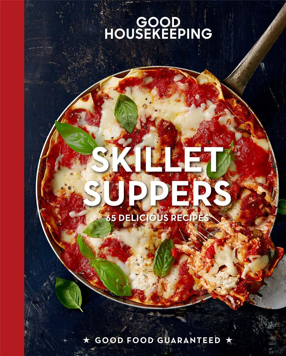 Good Housekeeping Skillet Suppers: 65 Delicious Recipes (Good Food Guaranteed) Hardcover – April 4, 2017 Susan Westmoreland Hearst 161837236X Methods - Special Appliances