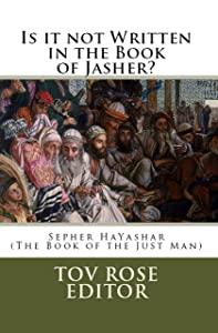 Is It Not Written In The Book of Jasher? (Forbidden Books 1)