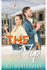The Flip: An Enemies-to-Lovers Romantic Comedy (Romance in Rehoboth Book 2) Kindle Edition