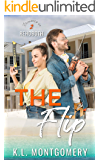 The Flip: An Enemies-to-Lovers Romantic Comedy (Romance in Rehoboth Book 2)