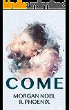 Come: A Prequel to Undone