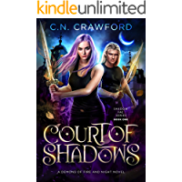 Court of Shadows: A Demons of Fire and Night Novel (Shadow Fae Book 1)