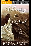 Chasing the Wind: California Rising Book Three