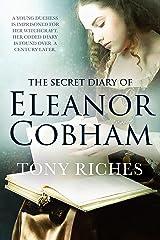 The Secret Diary of Eleanor Cobham Kindle Edition