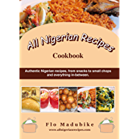 All Nigerian Recipes Cookbook (English Edition)