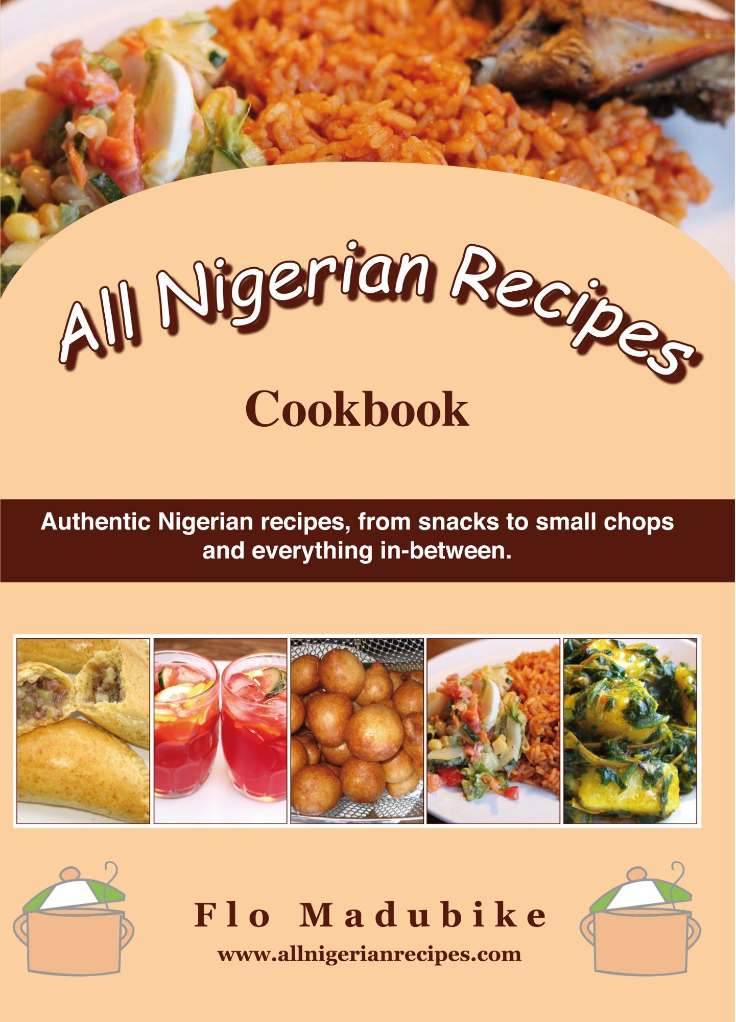 All nigerian recipes cookbook flo madubike 9788461617548 books all nigerian recipes cookbook flo madubike 9788461617548 books amazon forumfinder Choice Image