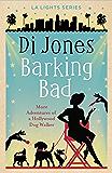 Barking Bad (LA Lights Book 5)