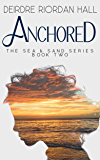 Anchored (The Sea & Sand Series Book 2)