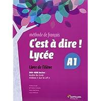 C'EST A DIRE LYCEE A1 ELEVE + DVD - 9788492729623