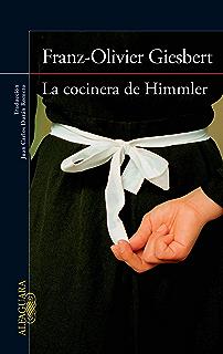 La cocinera de Himmler (Spanish Edition)