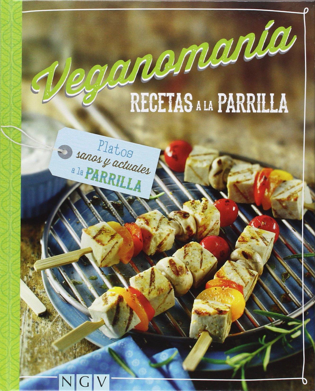Recetas A La Parrilla (Veganomanía): Amazon.es: Vv.Aa.: Libros