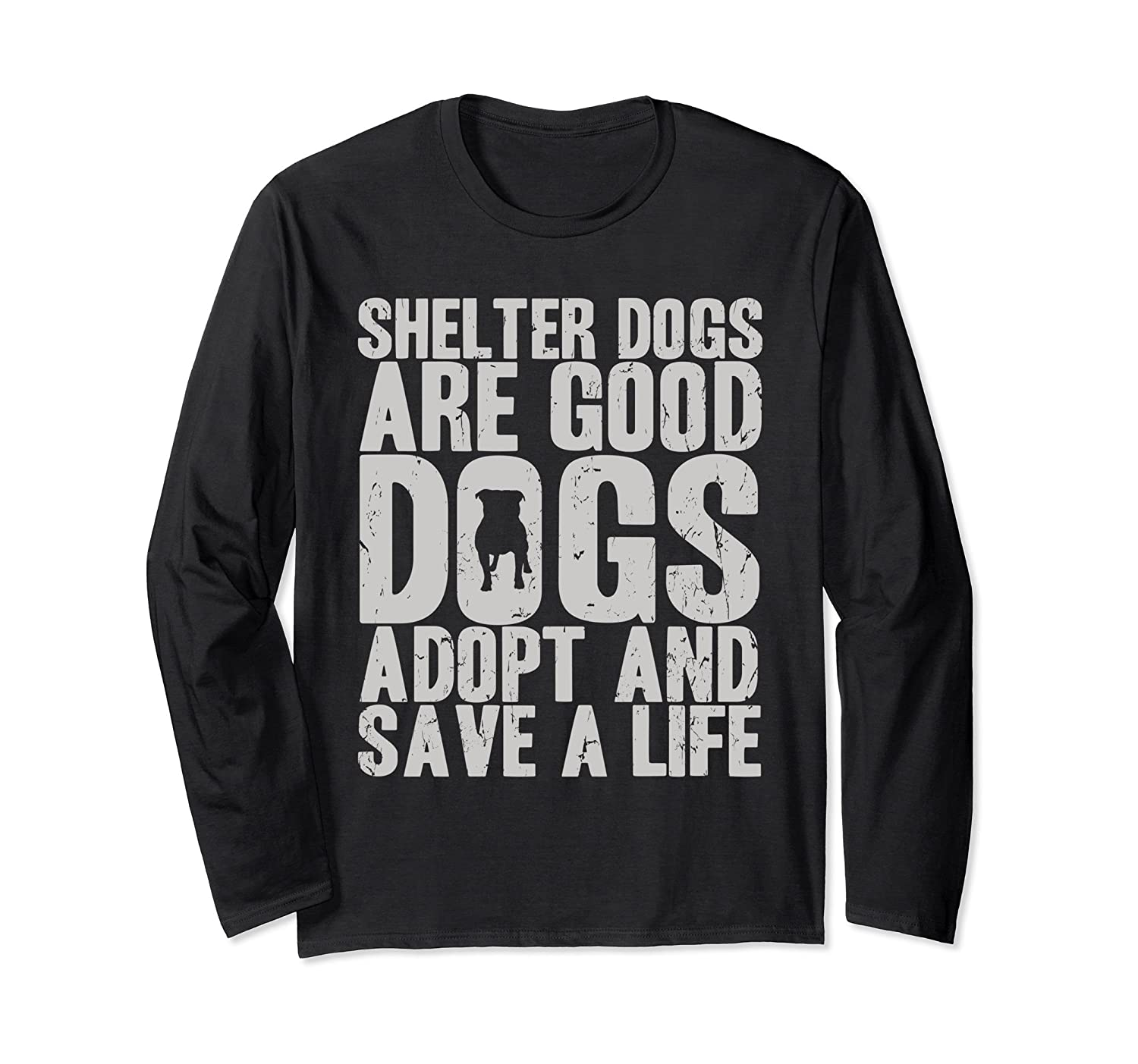 Adopt and Save Shelter and Rescue Dogs Long Sleeve Shirt-AZP