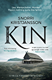 Kin: A dark, intense and compelling Viking mystery (The Helga Finnsdottir Mysteries Book 1)