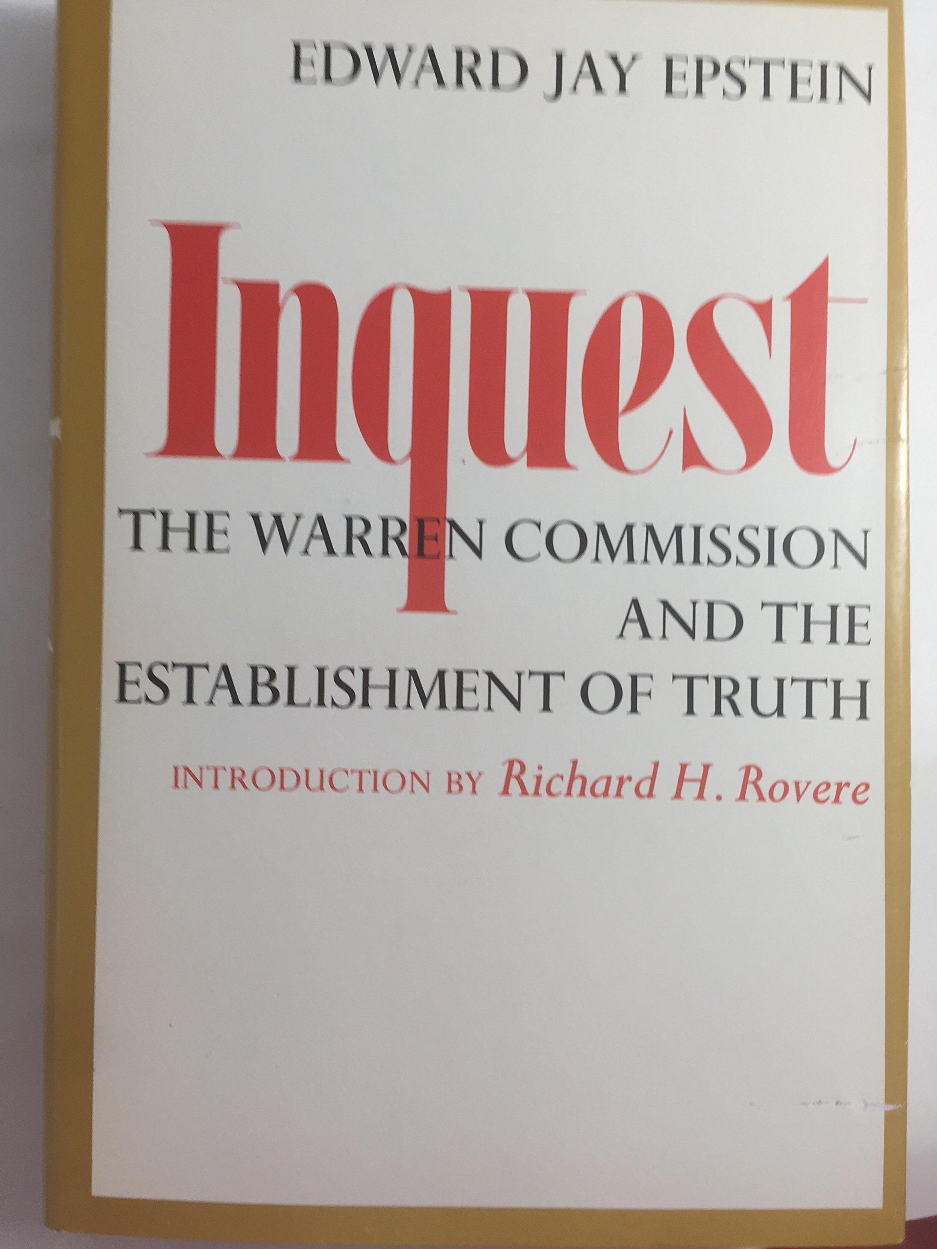 Inquest: The Warren Commission And The Establishment Of Truth:  Amazon.co.uk: Edward Jay. Epstein: 9780670398492: Books