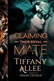 Claiming Their Royal Mate: The Collection (Royals Book 1)