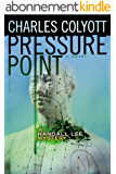 Pressure Point (The Randall Lee Mysteries #2) (English Edition)