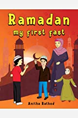 Ramadan My First Fast (Unravel Festivals Book 1) Kindle Edition