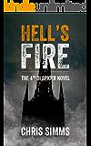 Hell's Fire – a sleep-shredding mystery with an evil killer (Spicer series, book 4) (DI Spicer)