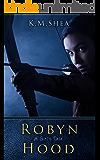 Robyn Hood: A Girl's Tale (English Edition)