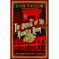The Ordeal of the Haunted Room (Chronicles of St. Mary's)