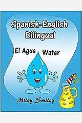 Spanish-English: El Agua-Water  ( Spanish-English Short Stories For Beginners) (Spanish Edition) eBook Kindle