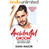 Accidental Groom: A sizzling, sexy contemporary romance novel