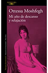 Mi año de descanso y relajación (Spanish Edition) Kindle Edition