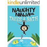 Naughty Ninja Takes a Bath