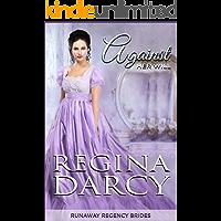 Against Her Will (Runaway Regency Brides Book 1)