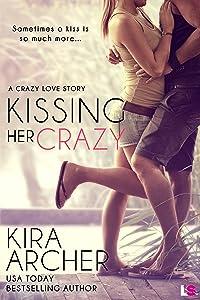 Kissing Her Crazy (Crazy Love)