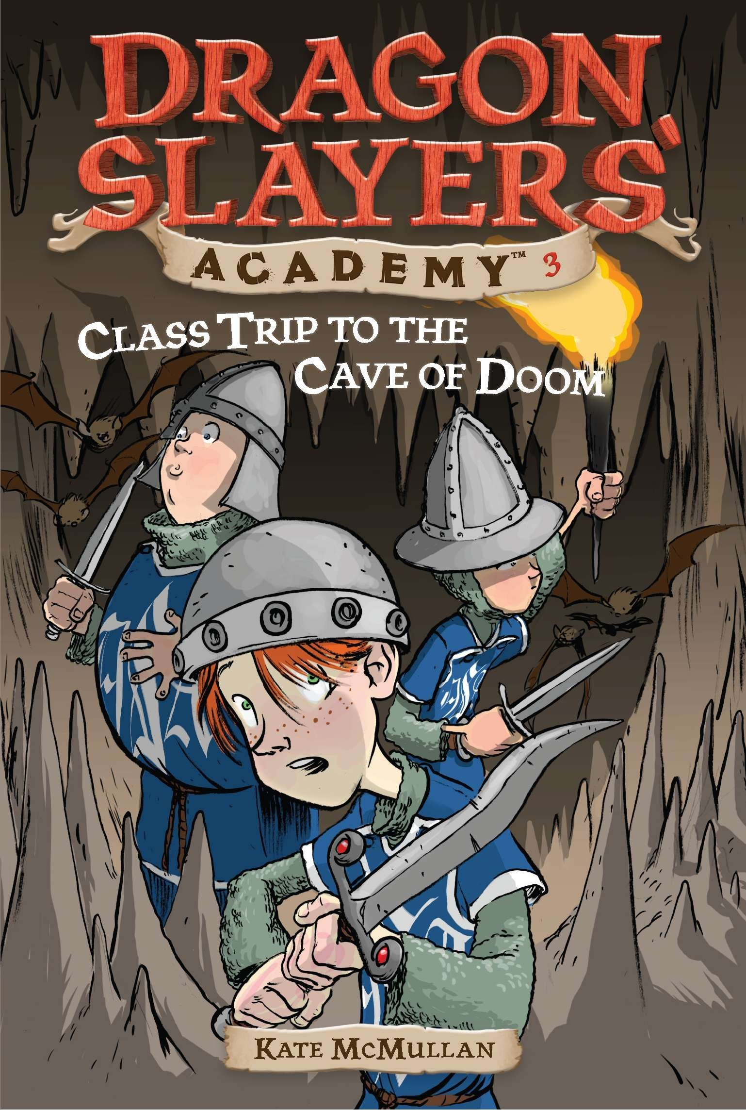 Class Trip to the Cave of Doom #3 (Dragon Slayers' Academy) ebook