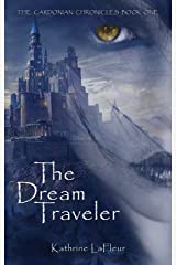 The Dream Traveler: The Cardonian Chronicles Book 1 Kindle Edition