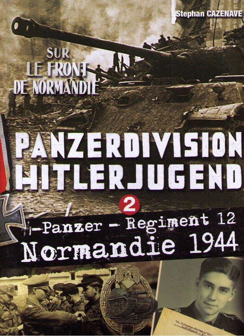 PANZERDIVISION HITLERJUGEND - Panzer Regiment 12 - Normandie 1944