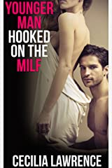 Younger Man Hooked on the MILF Kindle Edition