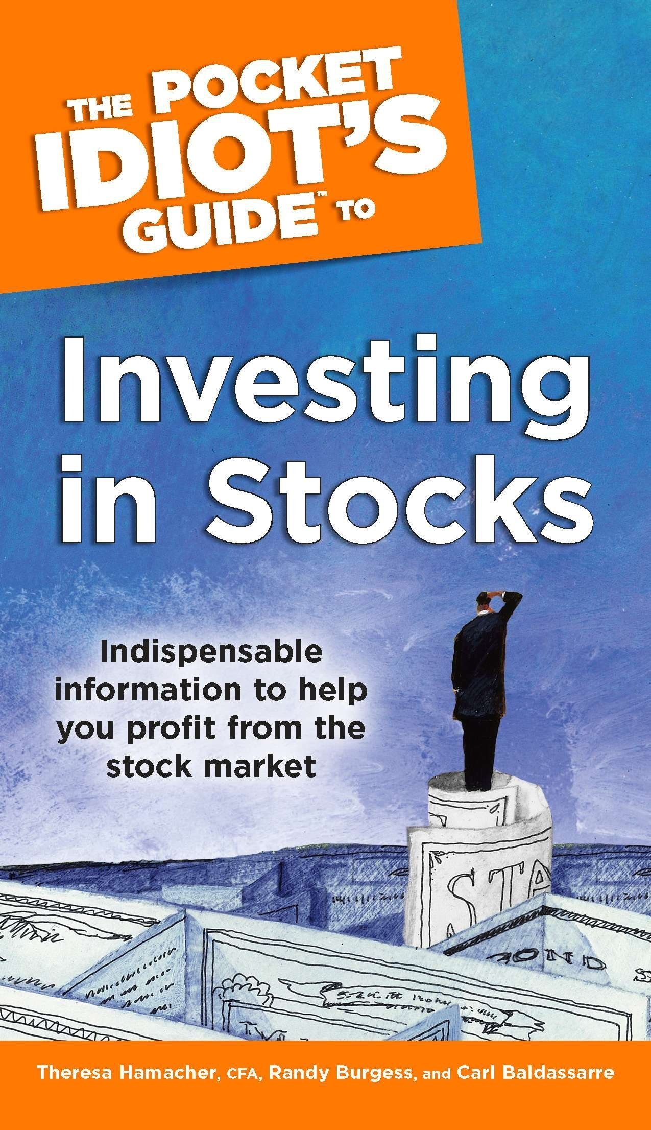 The pocket idiot's guide to investing in stocks (pocket idiot's.