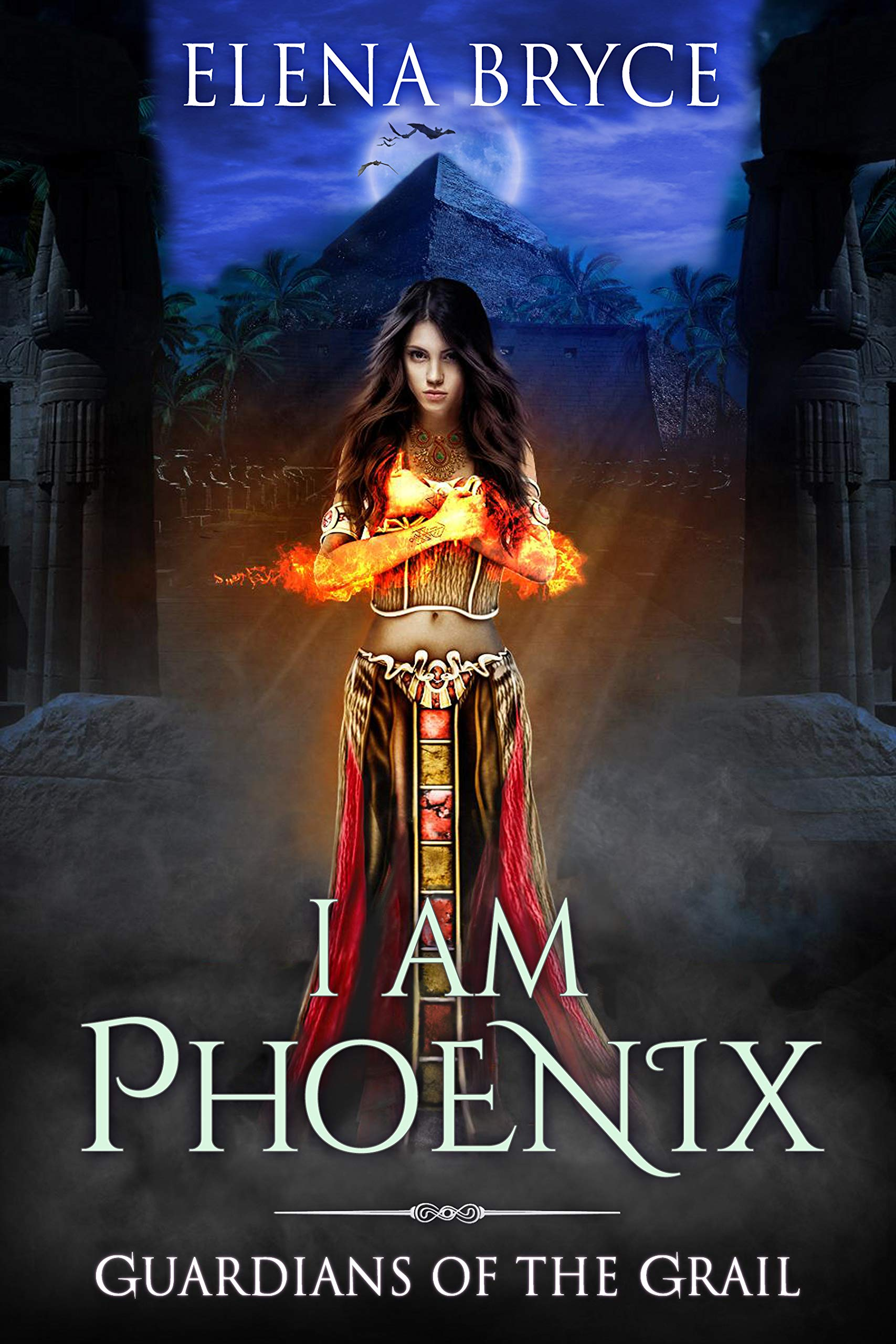 I Am Phoenix  Guardians Of The Grail Book 5   English Edition