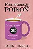 Promotions & Poisons: A Presley Thurman Cozy Mystery Prequel
