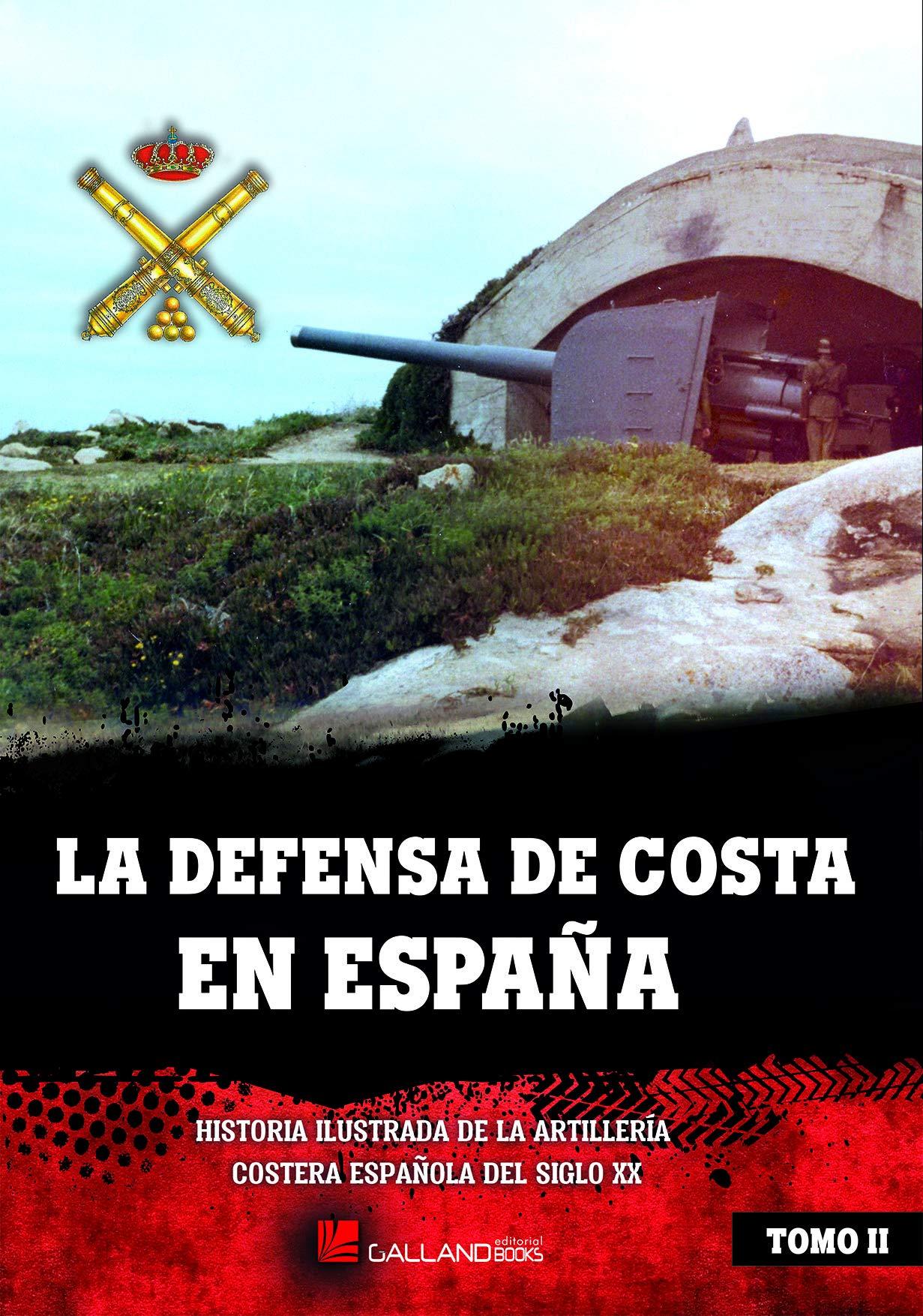 la defensa de costa en españa: Amazon.es: varios autores, varios ...