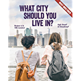 What City Should You Live In? (Best Quiz Ever)