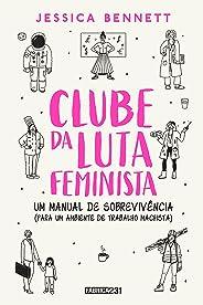 Clube da luta feminista: Um manual de sobrevivência (para um ambiente de trabalho machista)