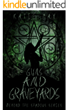 Guns and Graveyards (Beyond the Shadows Book 2)