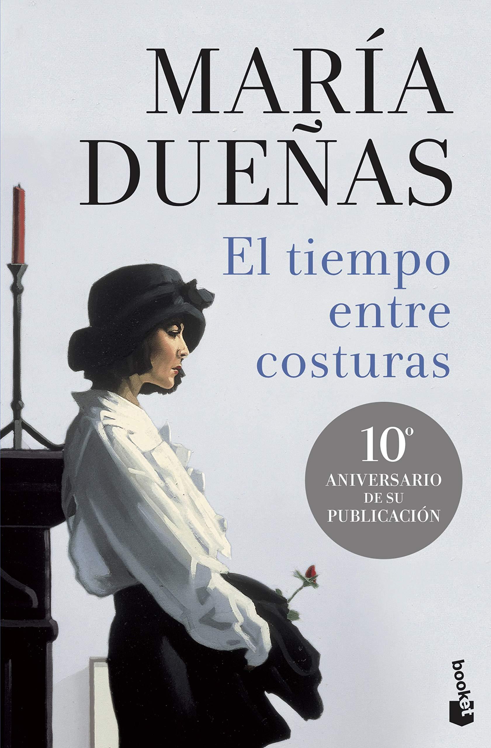 mejores libros María Dueñas . El tiempo entre costuras