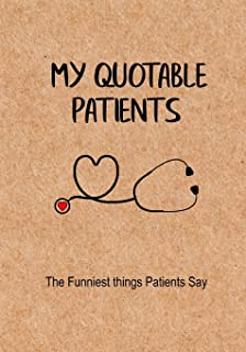Nurse Life My Quoteable Patients Softcover A Nurses Journal Of