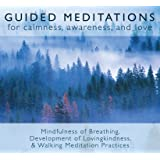 Guided Meditations: For Calmness,Awareness & Love