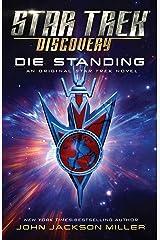 Star Trek: Discovery: Die Standing Kindle Edition