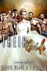 Their Bride: a Reverse Harem Romance (Marriage Raffle) Kindle Edition