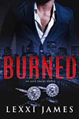 Burned: An Alex Drake Novel (The Alex Drake Series Book 3) Kindle Edition