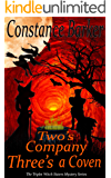 Two's Company, Three's a Coven (The Triplet Witch Sisters Mystery Series Book 1)